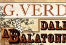Verdi-est a Balatonnál