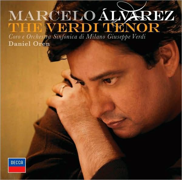 Marcelo Álvarez: The Verdi Tenor